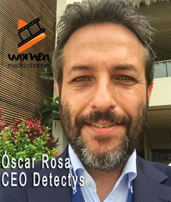 Entrevista con Óscar Rosa CEO de Detectys :                  Sólo el detective puede investigar
